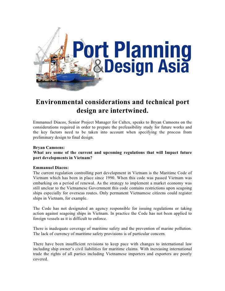 Environmental considerations and technical port             design are intertwined. Emmanuel Diacos, Senior Project Manage...