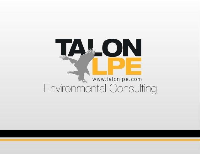 www.talonlpe.com Environmental Consulting