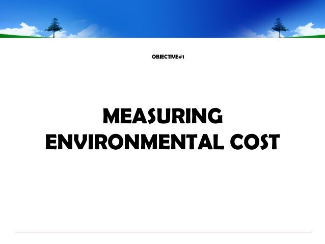 environmental management cost An environmental management system can help you to improve your  environmental performance, cut waste, and reduce costs without compromising  on.