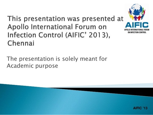 The presentation is solely meant forAcademic purpose                                       AIFIC 13