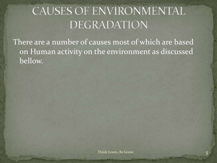 the causes of land degradation and its effects on the quality of land What are the main causes of soil degradation  for cultivation and 56 per cent of land are non  through its adverse effects on the.