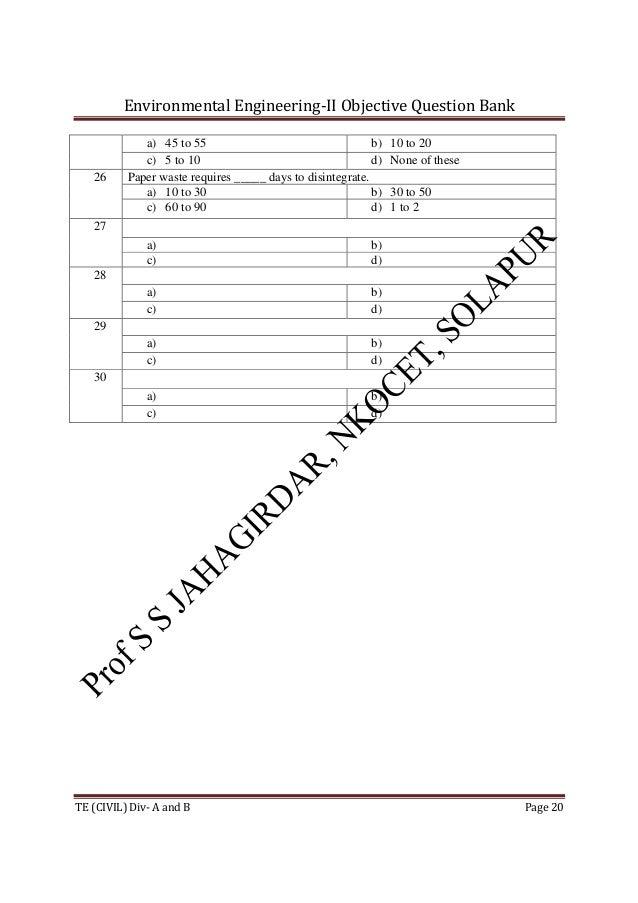 Environmental Engineering-II Objective Question Bank TE (CIVIL) Div- A and B Page 20 a) 45 to 55 b) 10 to 20 c) 5 to 10 d)...