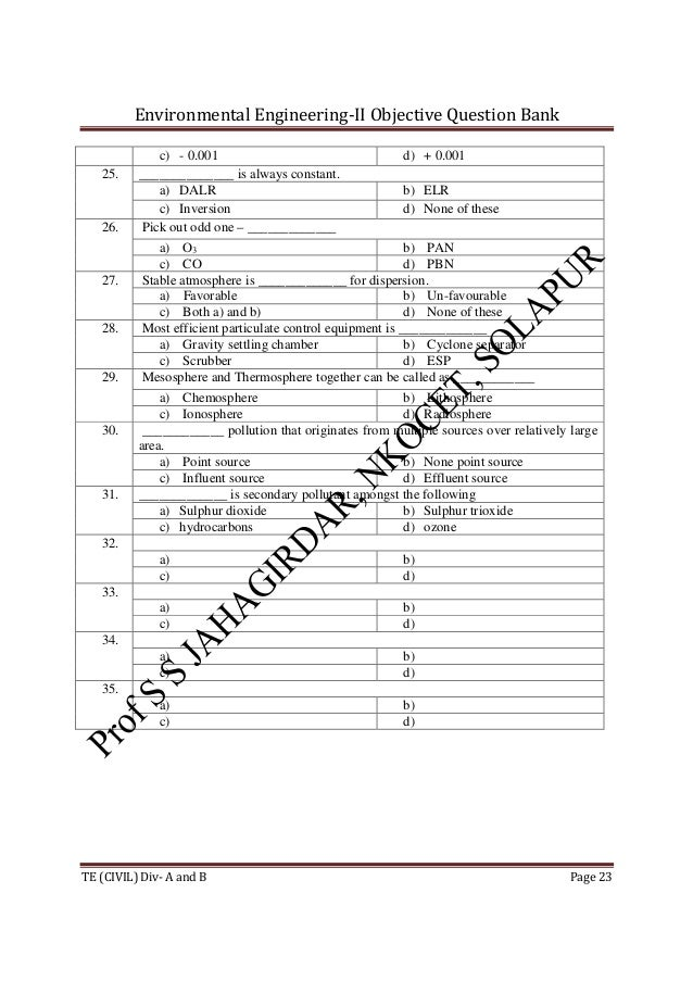 Environmental Engineering-II Objective Question Bank TE (CIVIL) Div- A and B Page 23 c) - 0.001 d) + 0.001 25. ___________...