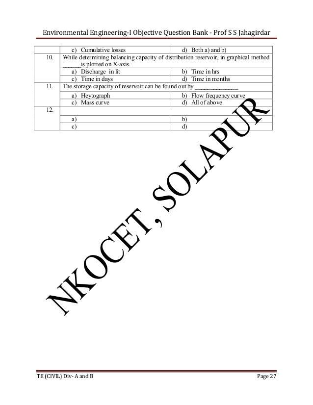 Environmental Engineering-I Objective Question Bank - Prof S S Jahagirdar  10.  11.  c) Cumulative losses d) Both a) and b...