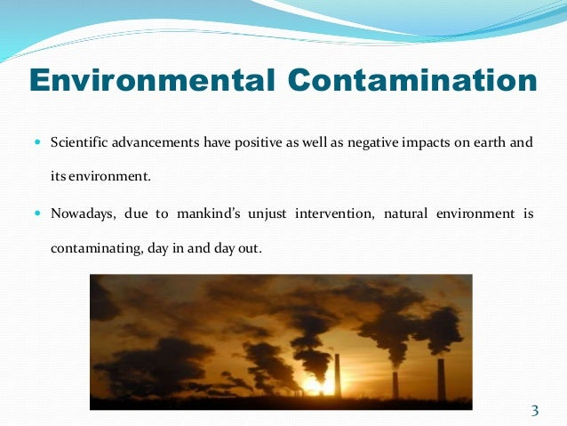 Environmental Hazards - A Few Humanistic Solutions