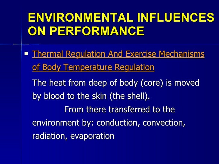the influence of environmental fitness in The immense amount of cleaning required in a fitness environment demands gentler, more natural products, both for those who use them daily and for your members many traditional cleaning agents, particularly industrial-strength cleaners, contain toxic chemicals that are harmful to our health and pollute the environment.