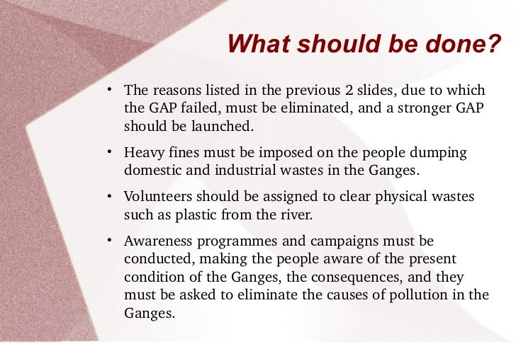 environmental issues of ganga river See the depletion of the river ganga from 1984 to 2016 get to know about ganga's economic, environmental, spiritual and cultural significance.