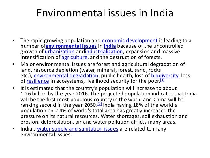 environmental issues in  environmental issues in • the rapid growing population and economic development is leading to a