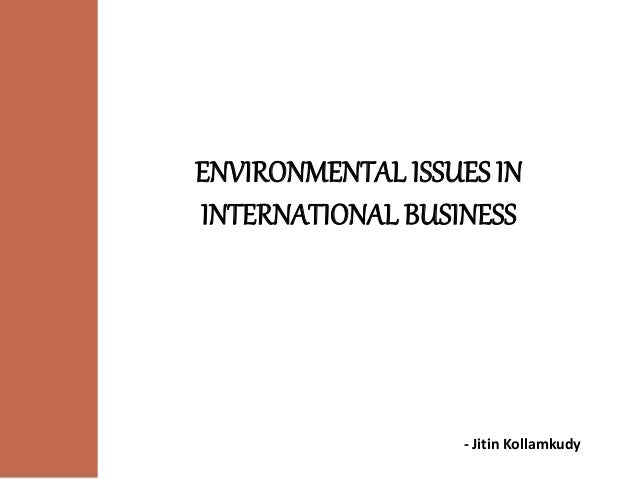 business environmental issues In a world where the focus is increasingly on how the environment has been affected by human actions, buzzle brings to you a comprehensive guide on the different environmental issues plaguing us today from the problems we are facing to the possible solutions, we have everything under this umbrella .