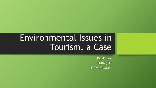 tourism and environmental degradation problems and challenges Ecotourism is now also considered to be playing a role in environmental depletion including deforestation, disruption of ecological life systems and various forms of pollution, all of which contribute to environmental degradation for example, the number of motor vehicles crossing a park increases as tour drivers search for rare species.