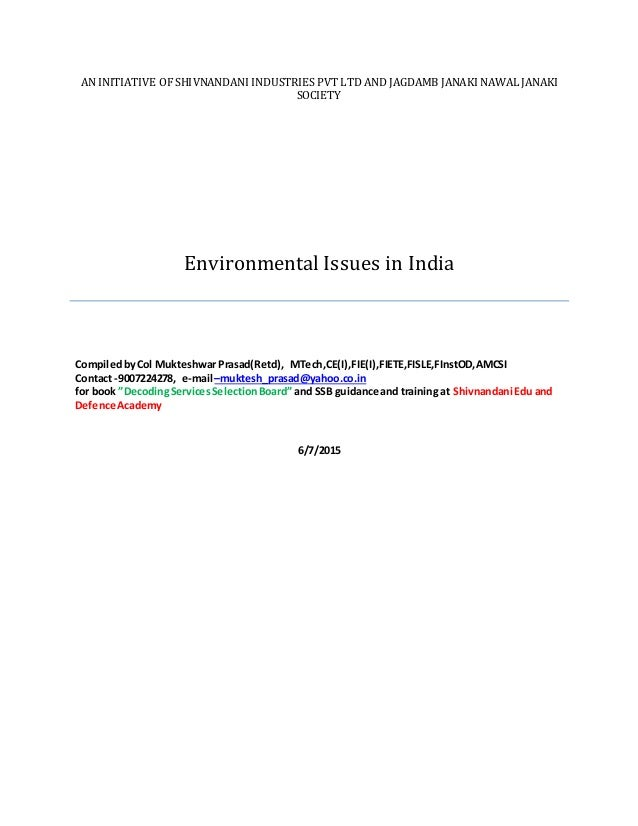 AN INITIATIVE OF SHIVNANDANI INDUSTRIES PVT LTD AND JAGDAMB JANAKI NAWAL JANAKI SOCIETY Environmental Issues in India Comp...