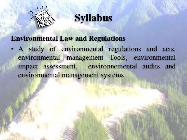 Environmental Law and Regulations  - I Slide 2