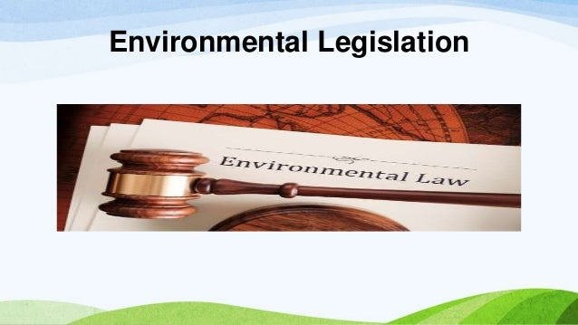 Environmental Legislation & Water Pollution Acts Prepared By Manthan  Dhavne; 2.