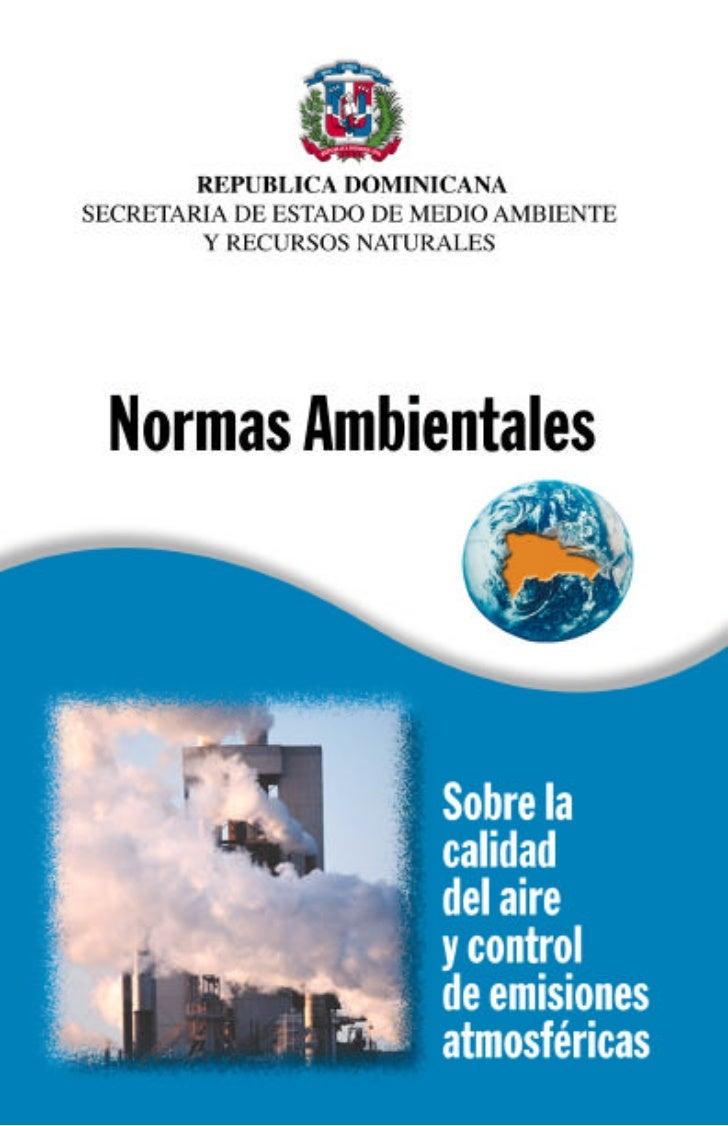Normas Ambientales sobre la calidad del aire y control de emisiones atmosféricas