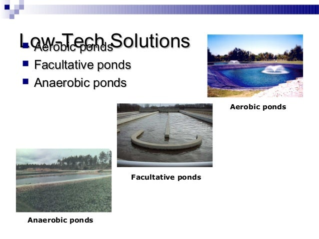 Environmentally friendly techniques in textiles for Design of anaerobic pond