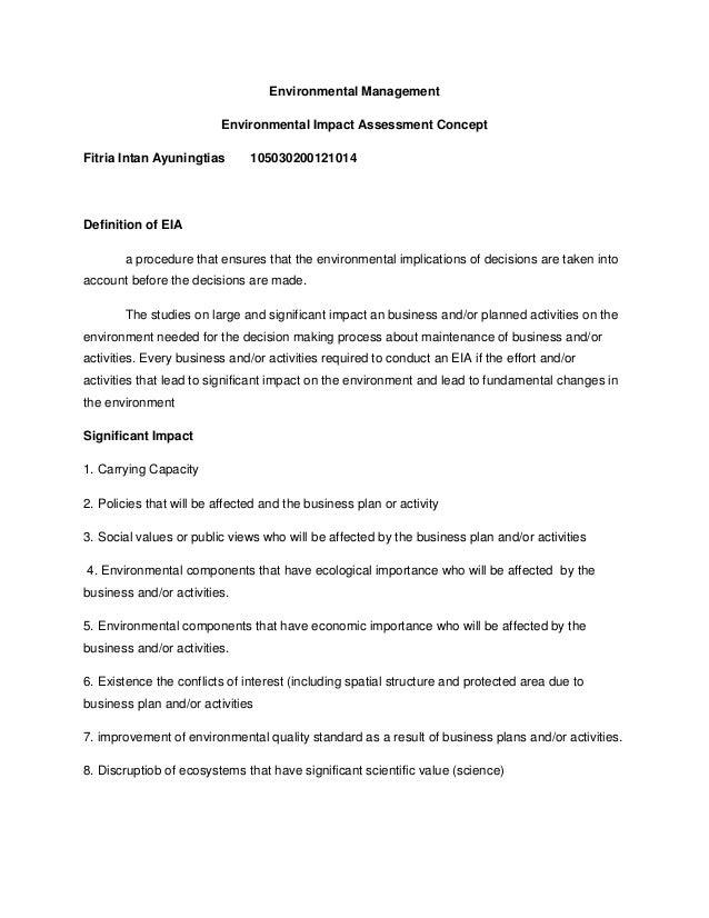 Environmental Management Environmental Impact Assessment Concept Fitria Intan Ayuningtias  105030200121014  Definition of ...