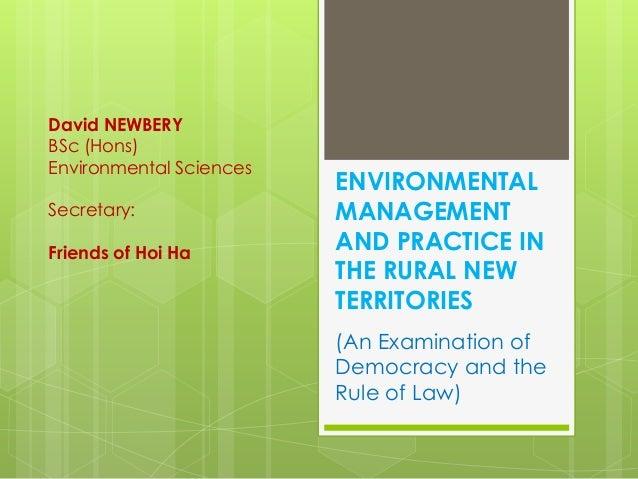 David NEWBERYBSc (Hons)Environmental Sciences                         ENVIRONMENTALSecretary:               MANAGEMENTFrie...