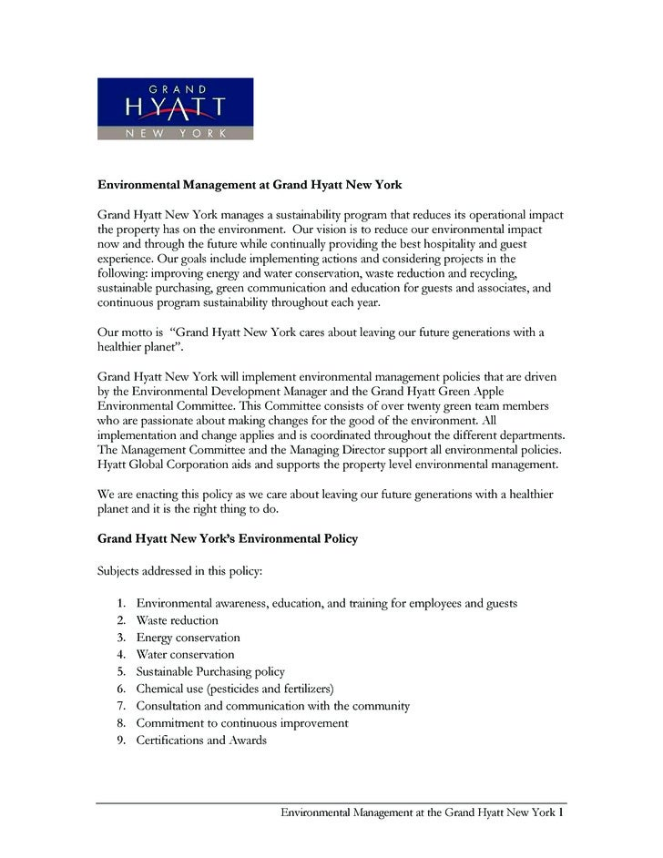 Environmental Management at Grand Hyatt New York  Grand Hyatt New York manages a sustainability program that reduces its o...