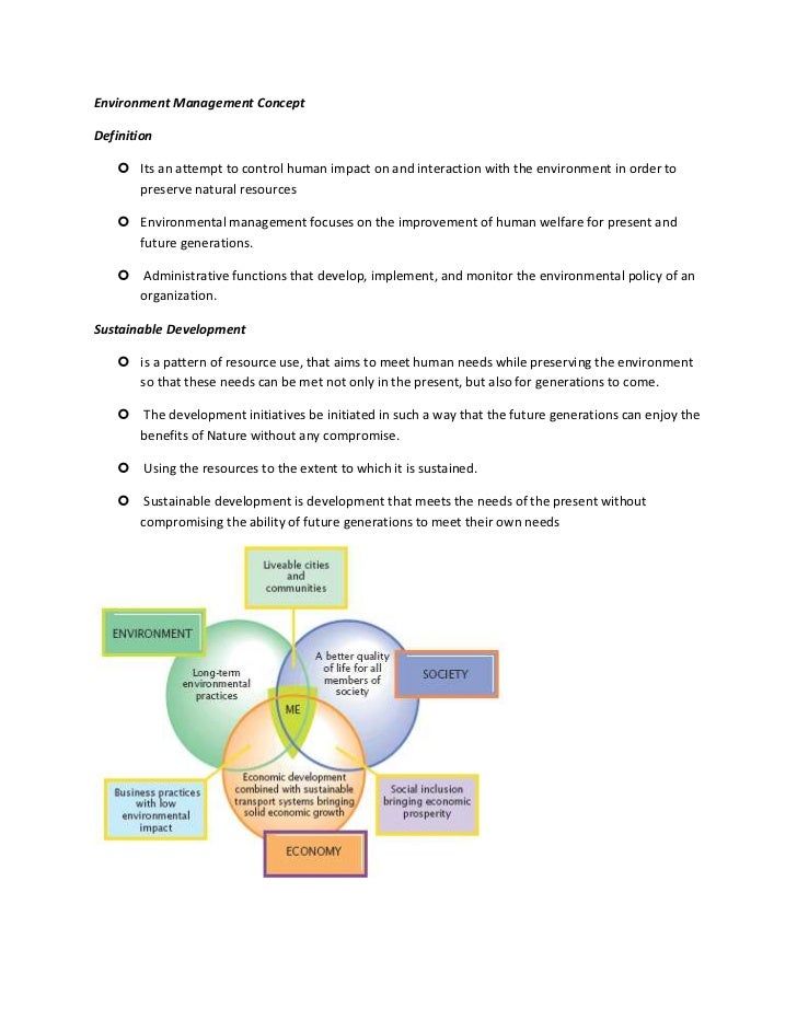 Environment Management ConceptDefinition    Its an attempt to control human impact on and interaction with the environmen...