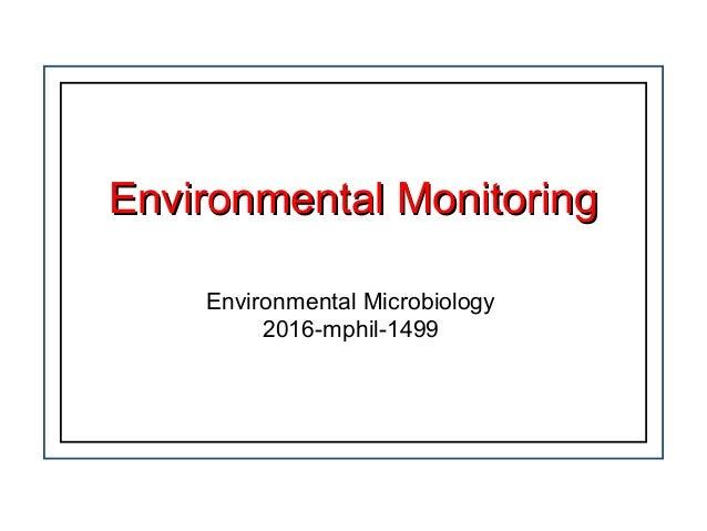 Environmental MonitoringEnvironmental Monitoring Environmental Microbiology 2016-mphil-1499