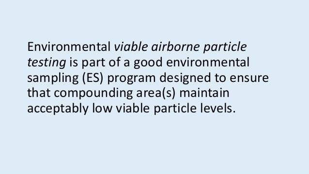 Environmental monitoring - viable particle sampling