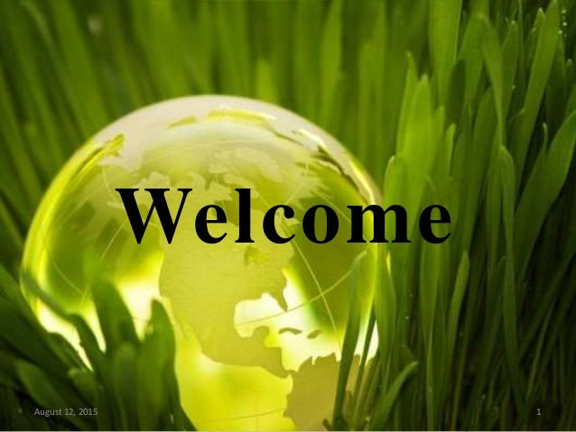 Welcome August 12, 2015 1