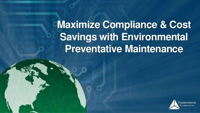Maximize Compliance & Cost Savings with Environmental Preventative Maintenance