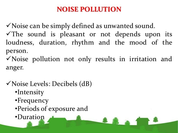 essay on noise pollution in urdu Pollution is when something is added to the environment harmful or poisonous to all living things polluted water or garbage in the water bodies is a type of pollutionin other words, pollution means a sudden change in the environment due to emission of pollutants such as carbon monoxide etc sewage in drinking water is another type of pollution, containing germs and viruses.