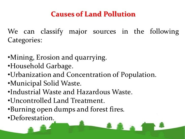 environmental pollution 20 effects of land pollution•the