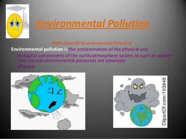 Environmental pollution Slide 2