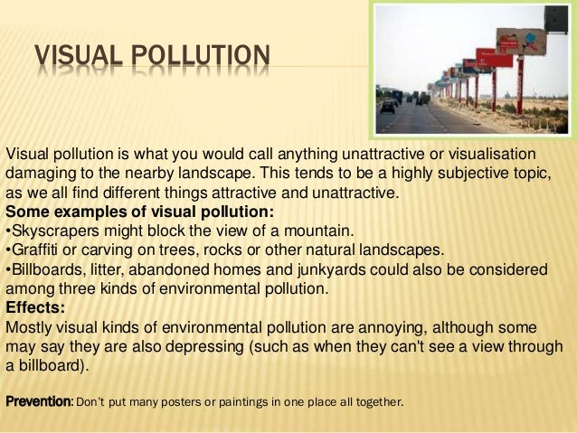 What are some causes of visual pollution?