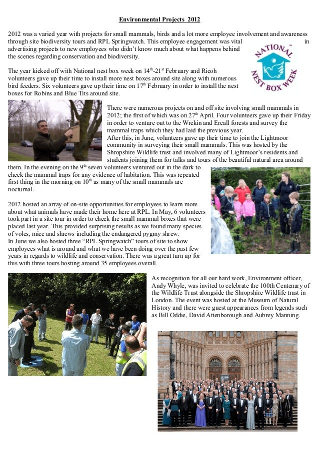 Environmental Projects 2012 2012 was a varied year with projects for small mammals, birds and a lot more employee involvem...