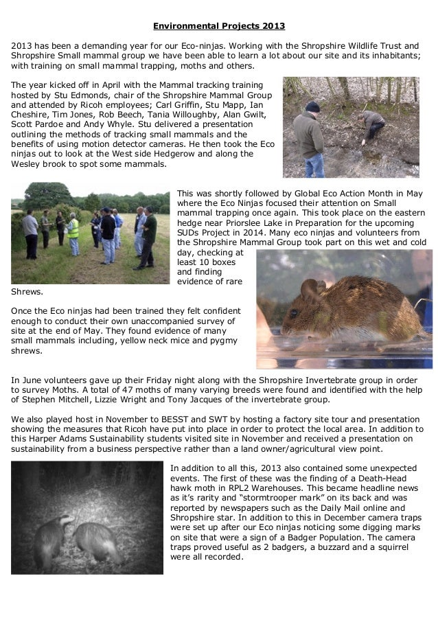 Environmental Projects 2013 2013 has been a demanding year for our Eco-ninjas. Working with the Shropshire Wildlife Trust ...