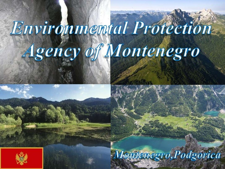 Environmental Protection Agency of Montenegro<br />Montenegro,Podgorica<br />