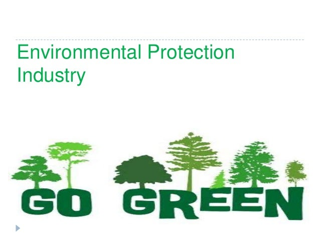 Environmental Protection Industry