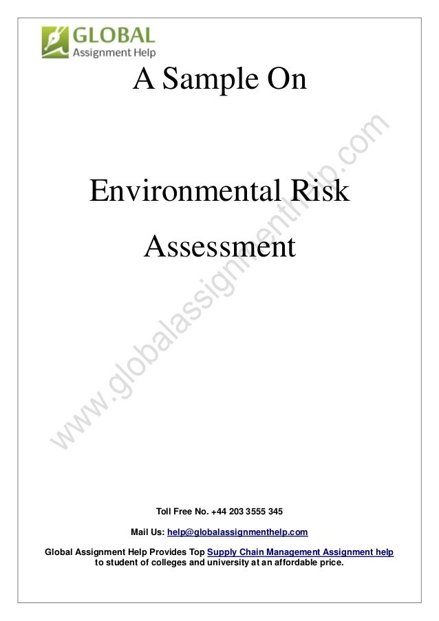 sample report on environmental risk assessment by global assignment h toll no 44 203 3555 345 mail us help globalassignmenthelp