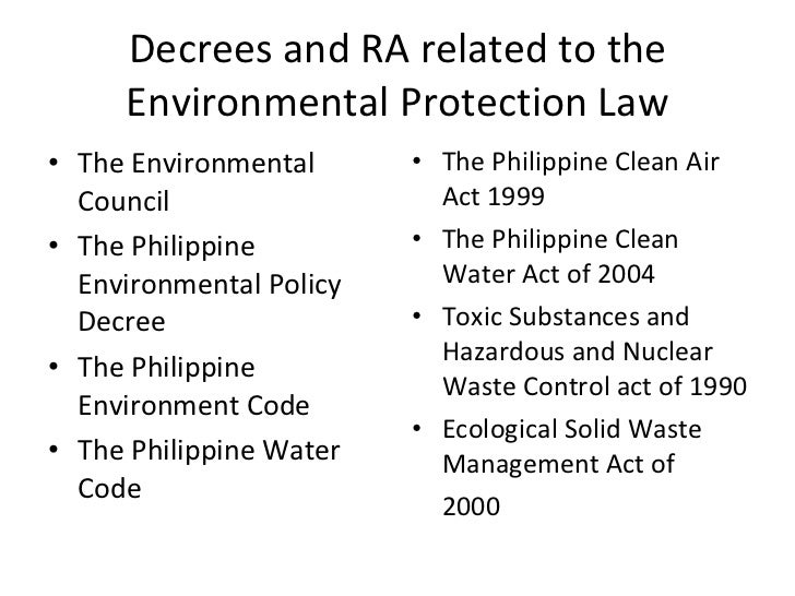philippine environmental law Performance report of the house of representatives, 16th congress, first to  house members house committees committee meetings house leaders roster of philippine.