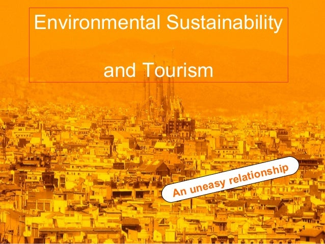 Environmental Sustainability and Tourism  An u  ip onsh relati y neas  1