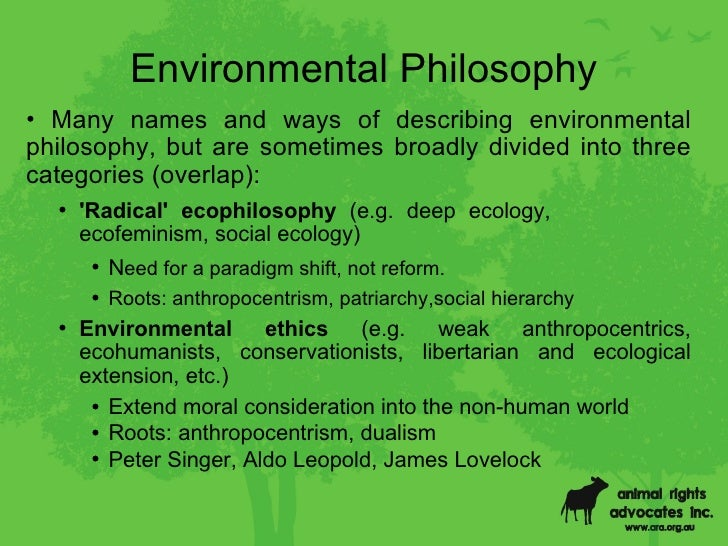 ecologies ecology essay human in life philosophical philosophy Deep ecology and its social philosophy:  simpler than in the philosophical literature  qualities of human life not only in terms of philosophy and culture but .