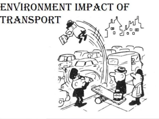 Environment aspects of transportation