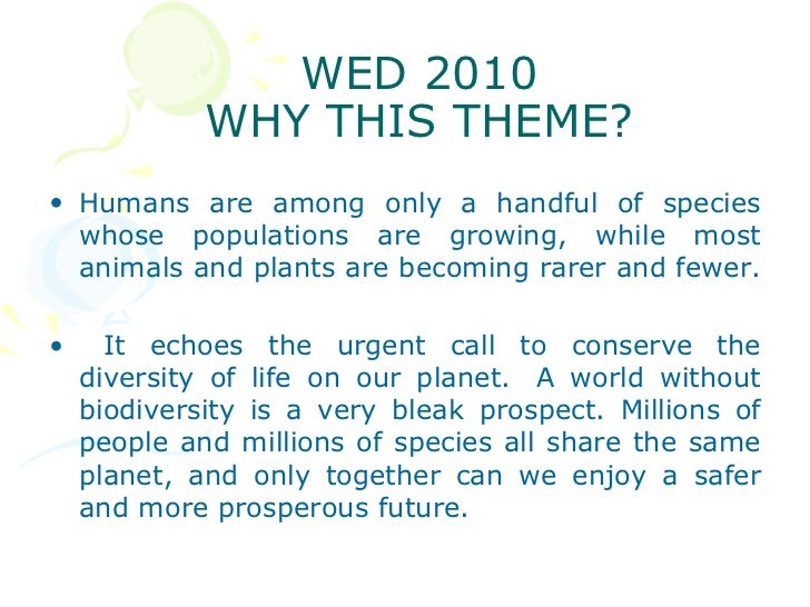 essay world environment day 2010 Short essay on world environment day our experienced writers are professional in many fields of knowledge so that they can assist you with virtually any academic task.