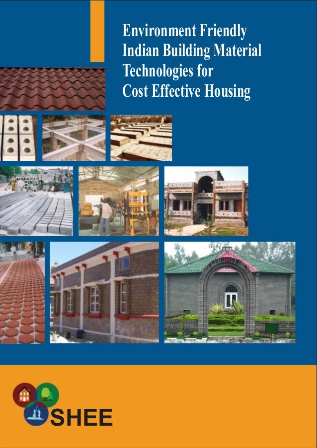 Environment friendly indian building material technologies for Cost of building materials for a house