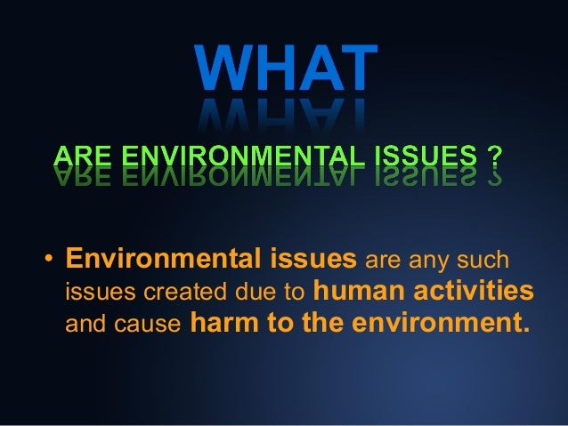 Environment issues.ppt Slide 3