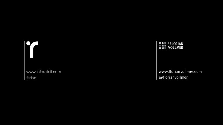www.inforetail.com   www.florianvollmer.com#irinc               @florianvollmer