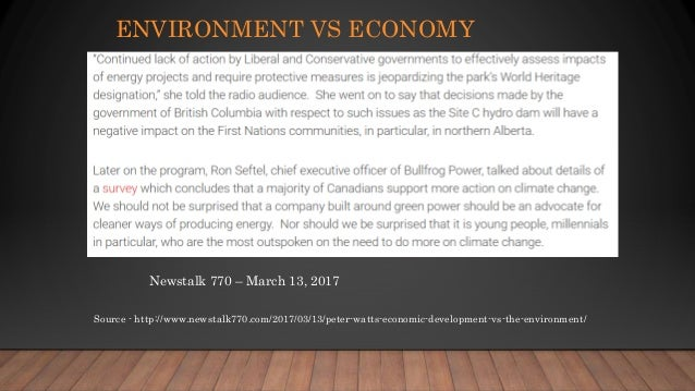 an analysis of the environmental policy versus the economy The economic impacts of environmental policy 36  drawing on analysis from  across the world and our own experience as an environmental  with many key  natural resources and ecosystems services scarce or under pressure, achieving.