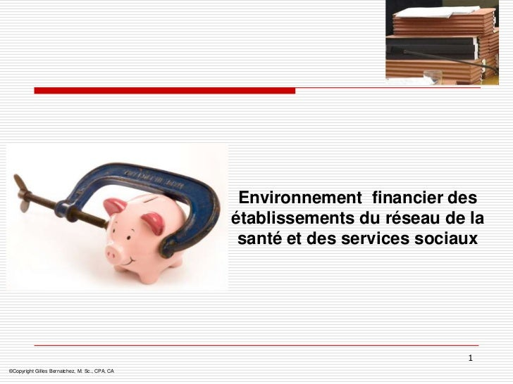 Environnement financier des                                                établissements du réseau de la                 ...