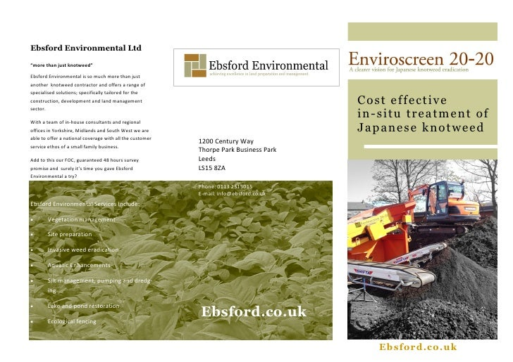 "Ebsford Environmental Ltd""more than just knotweed""Ebsford Environmental is so much more than justanother knotweed contract..."