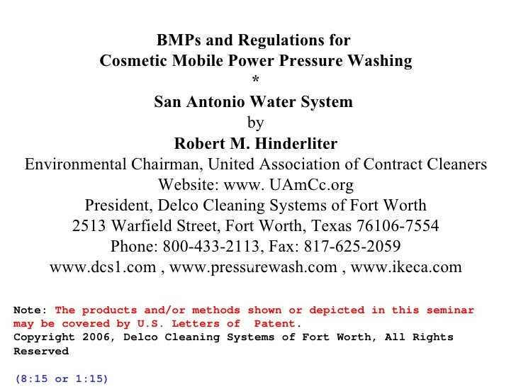 BMPs and Regulations for  Cosmetic Mobile Power Pressure Washing * San Antonio Water System  by Robert M. Hinderliter Env...