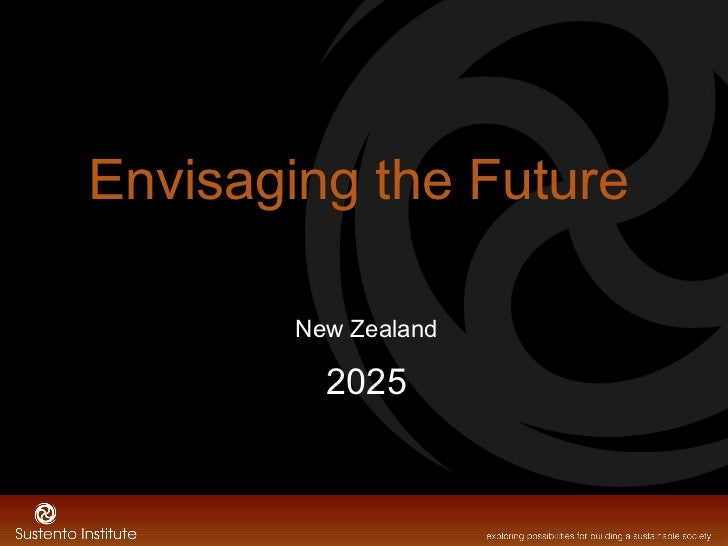 Envisaging the Future New Zealand 2025