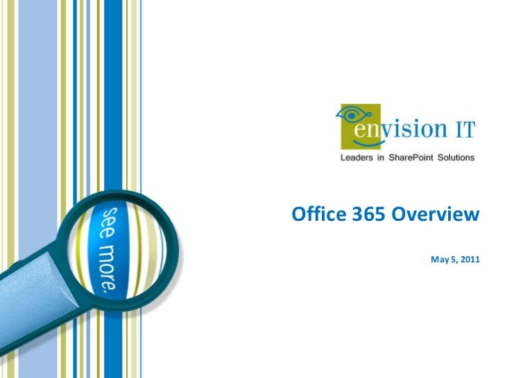 Office 365 Overview              May 5, 2011